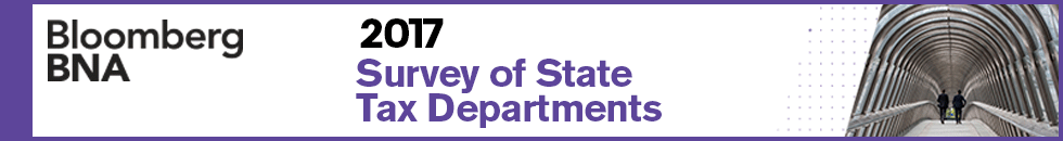 Bloomberg BNA 2017 Survey of State Tax Departments
