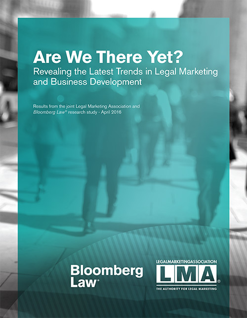 Are We There Yet? Revealing the Latest Trends in Legal Marketing and Business Development